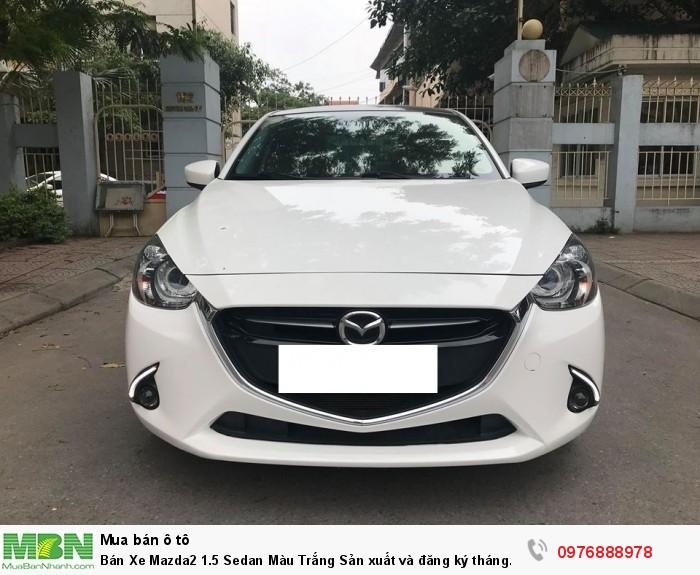Bán Xe Mazda2 1.5 Sedan Màu Trắng Sản xuất và đăng ký tháng 12/2017