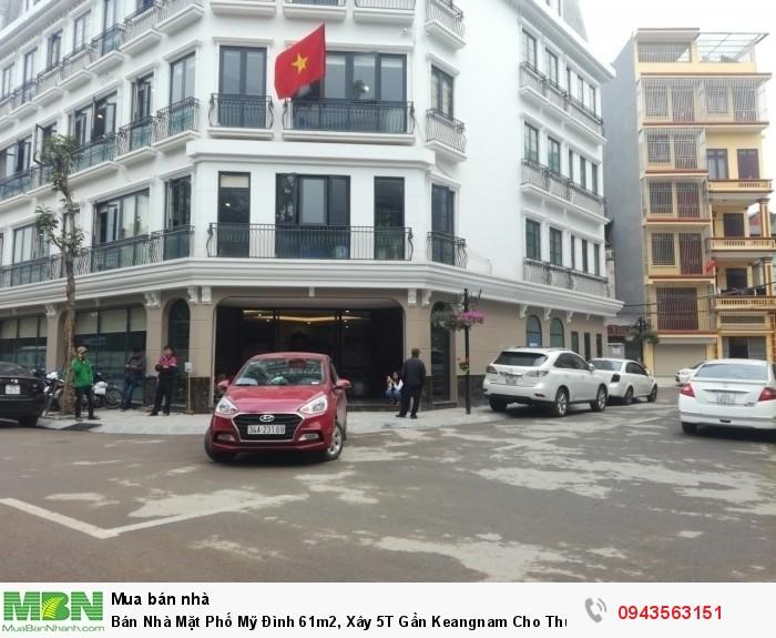 Bán Nhà Mặt Phố Mỹ Đình 61m2, Xây 5T Gần Keangnam Cho Thuê, KD