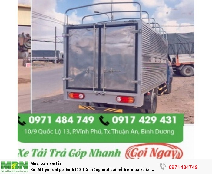 báo giá  Xe tải hyundai porter h150 1t5  thùng mui bạt  Số Điện Thoại  Thiện Lộc 0971 484 749  Email: locphuman@gmail.com