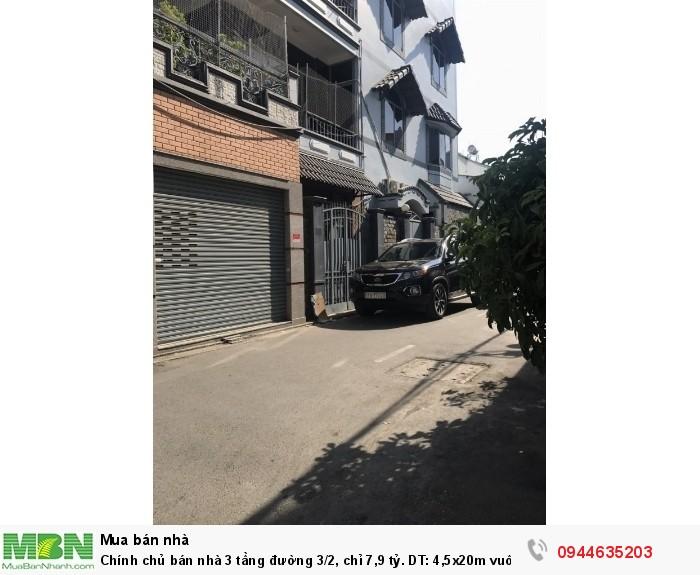Chính chủ bán nhà 3 tầng đường 3/2, chỉ 7,9 tỷ. DT: 4,5x20m vuông vức.