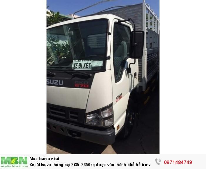 Xe tải  Isuzu thùng  bạt 2t35, 2350kg  được vào thành phố hỗ trơ vay trả góp 90% 4