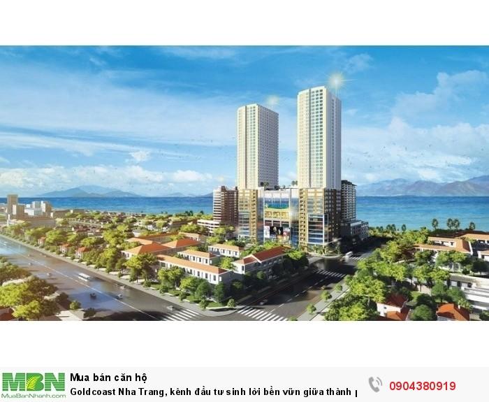 Goldcoast Nha Trang, kênh đầu tư sinh lời bền vữn giữa thành phố nghỉ dưỡng, sở hữu ngay