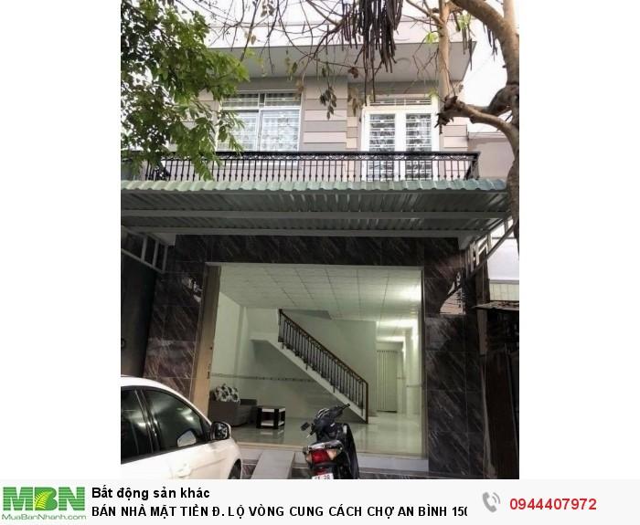 Bán Nhà Mặt Tiền Đ. Lộ Vòng Cung Cách Chợ An Bình 150m Buông Bán Kinh Doanh Được 5,5x9,5m