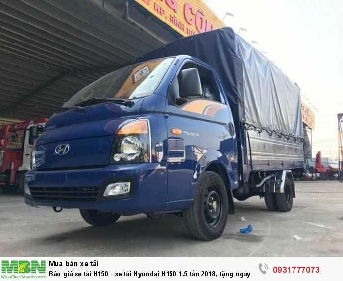 Báo giá xe tải Hyundai H150 1.5 Tấn - 0931777073