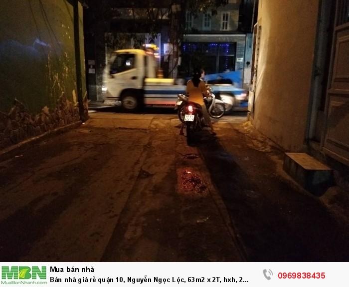 Bán nhà giá rẻ quận 10, Nguyễn Ngọc Lộc, 63m2 x 2T, hxh, 2 thoáng, giá 9 tỷ.