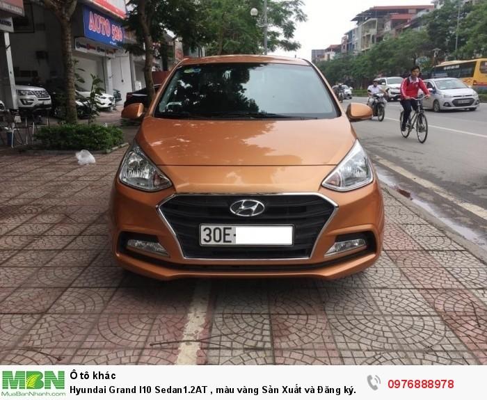 Hyundai Grand I10 Sedan1.2AT , màu vàng Sản Xuất và Đăng ký 12.2017