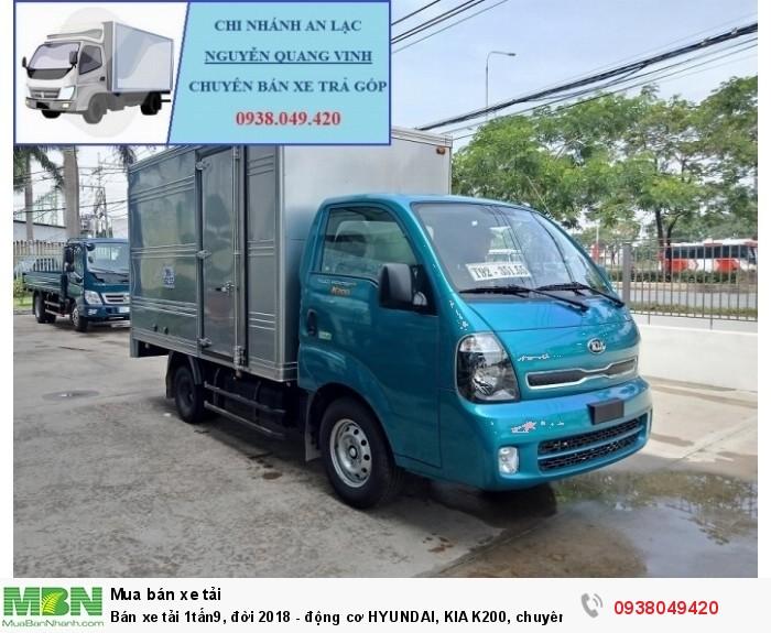Xe Tải Thaco Kia K200 - Tải Trọng 1tấn9 - Mới nhất - Động Cơ HYUNDAI - Hổ Trợ Trả Góp