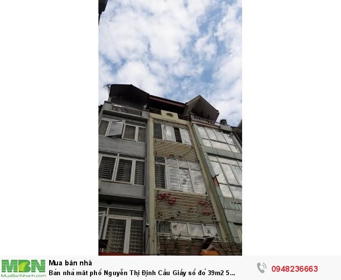 Bán nhà măt phố Nguyễn Thị Định Cầu Giấy sổ đỏ 39m2 5 tầng 15,5 tỷ