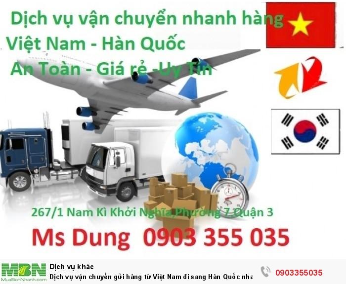 Dịch vụ vận chuyển gửi hàng từ Việt Nam đi sang Hàn Quốc nhanh chóng , uy tín