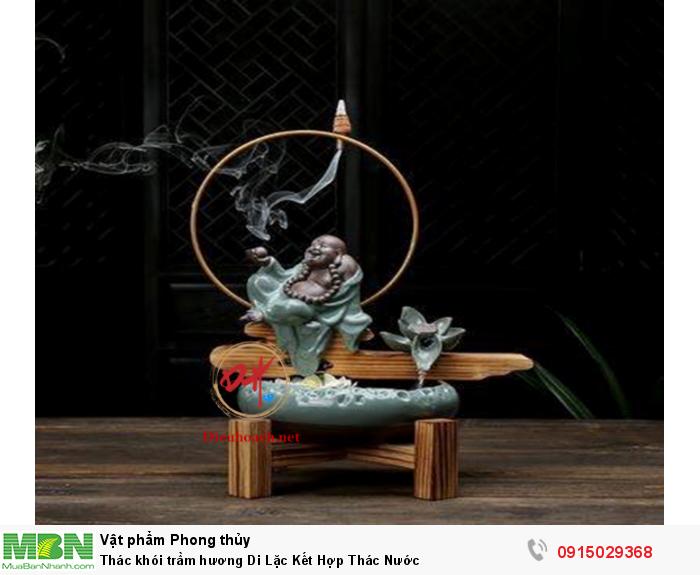 Thác khói trầm hương Di Lặc Kết Hợp Thác0