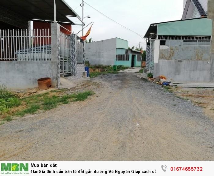 4kmGia đình cần bán lô đất gần đường Võ Nguyên Giáp cách cổng 11:
