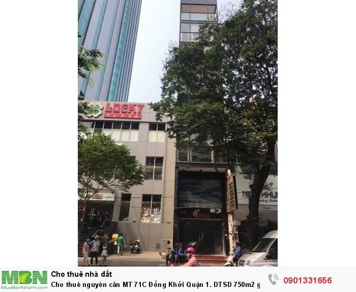Cho thuê nguyên căn MT 71C Đồng Khởi Quận 1. DTSD 750m2