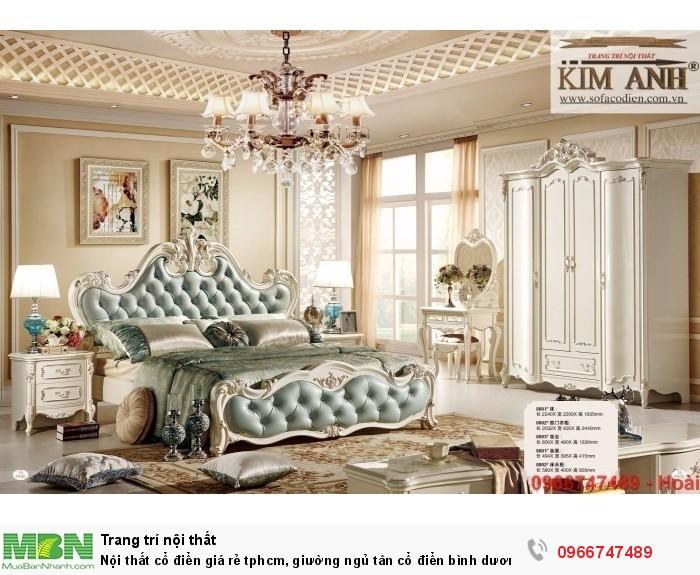[2] Nội thất cổ điển giá rẻ TPHCM, giường ngủ tân cổ điển Bình Dương, Cần Thơ