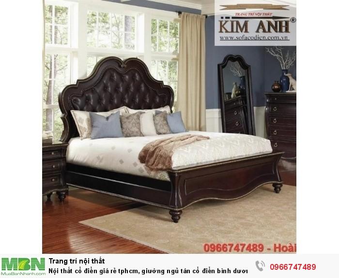 [10] Nội thất cổ điển giá rẻ TPHCM, giường ngủ tân cổ điển Bình Dương, Cần Thơ