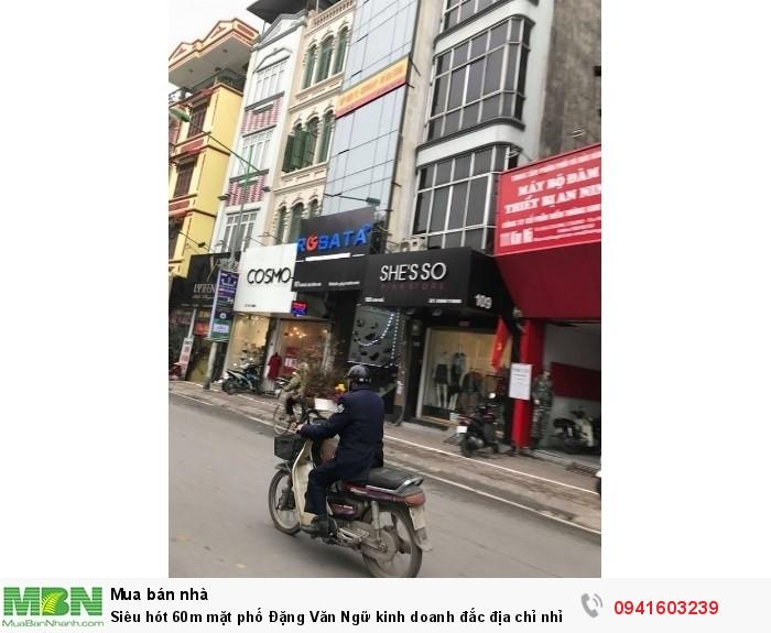 Siêu hót 60m mặt phố Đặng Văn Ngữ kinh doanh đắc địa chỉ nhỉnh 200tr/m