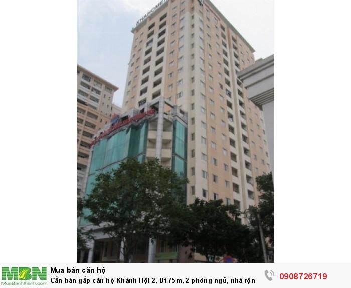 Cần bán gấp căn hộ Khánh Hội 2, Dt 75m, 2 phòng ngủ, nhà rộng thoáng mát, tặng nội thất , sổ hồng