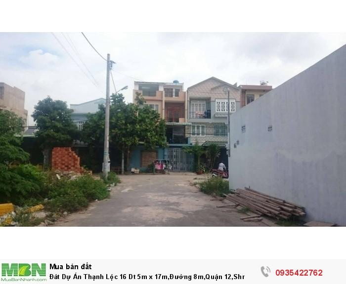 Đât Dự Án Thạnh Lộc 16 Dt 5m x 17m,Đường 8m,Quận 12,Shr