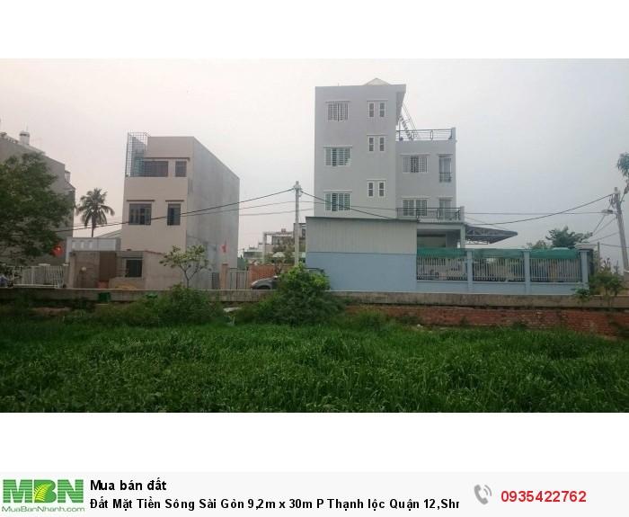 Đất Mặt Tiền Sông Sài Gòn 9,2m x 30m P Thạnh lộc Quận 12,Shr