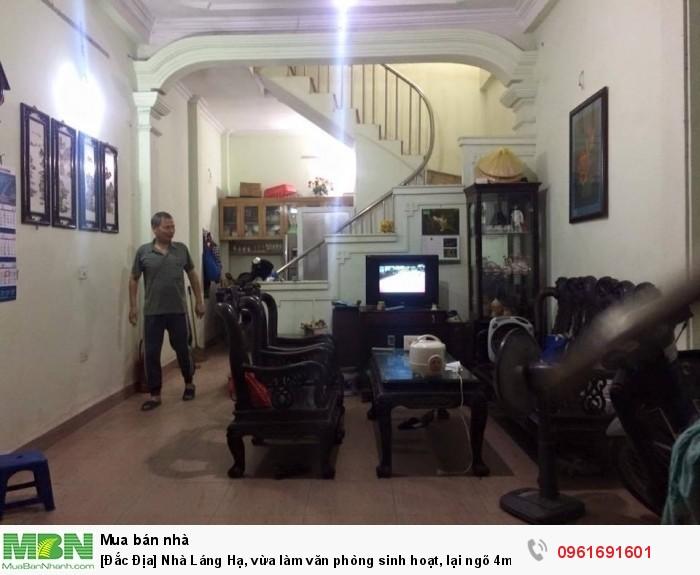 [Đắc Địa] Nhà Láng Hạ, vừa làm văn phòng sinh hoạt, lại ngõ 4m.