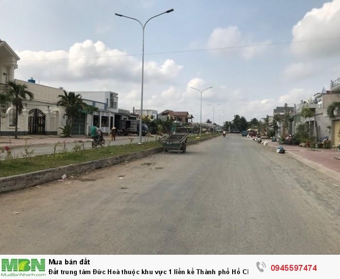 Đất trung tâm Đức Hoà thuộc khu vực 1 liền kề Thành phố Hồ Chí Minh.