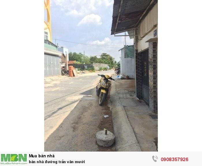 Bán nhà đường Trần Văn Mười