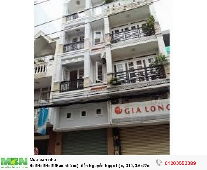 Bán nhà mặt tiền Nguyễn Ngọc Lộc, Q10, 3.6x22m nở hậu 6,2m, giá rẻ nhất thị trường