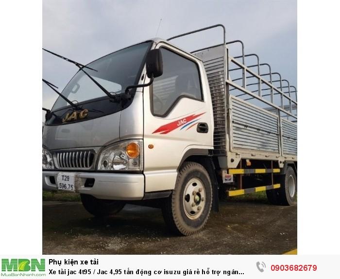Xe tải jac 4t95 / Jac 4,95 tấn động cơ isuzu giá rẻ hỗ trợ ngân hàng 0