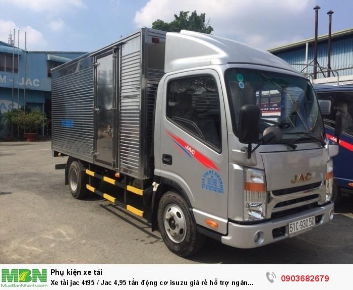 Xe tải jac 4t95 / Jac 4,95 tấn động cơ isuzu giá rẻ hỗ trợ ngân hàng 1