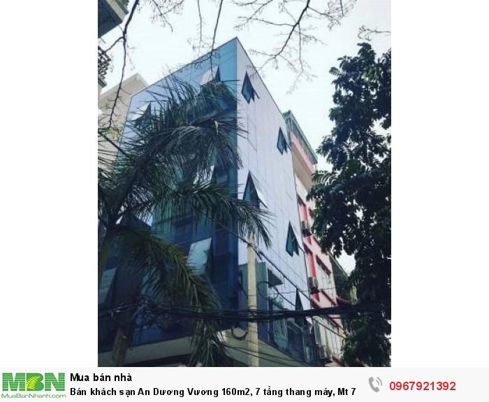 Bán khách sạn An Dương Vương 160m2, 7 tầng thang máy, Mt 7m
