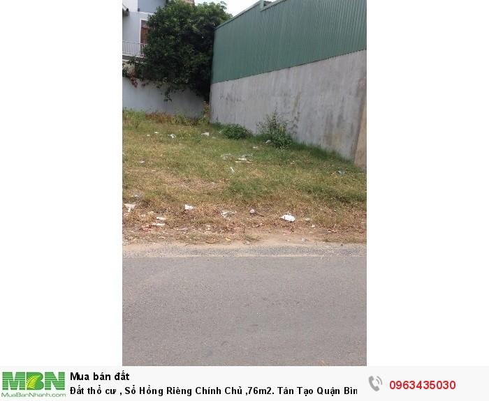 Đất thổ cư , Sổ Hồng Riêng Chính Chủ ,76m2. Tân Tạo Quận Bình Tân