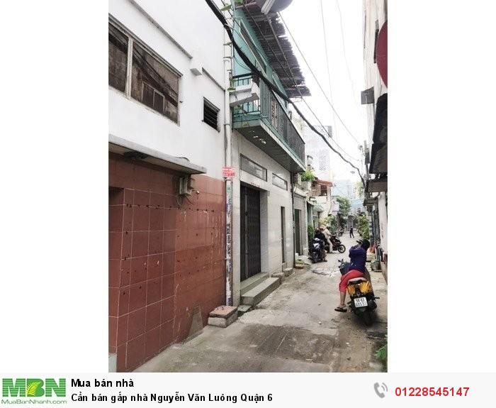 Cần bán gấp nhà Nguyễn Văn Luông Quận 6