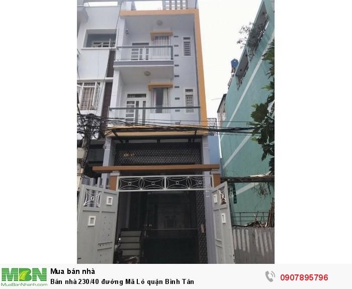 Bán nhà 230/40 đường Mã Lò quận Bình Tân