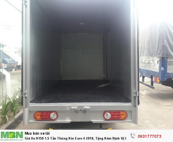 Giá Xe H150 1.5 Tấn Thùng Kín Euro 4 2018, Tặng Kèm Định Vị GPS, Vay Đến 90% GT Xe, Giao Xe Nhanh!