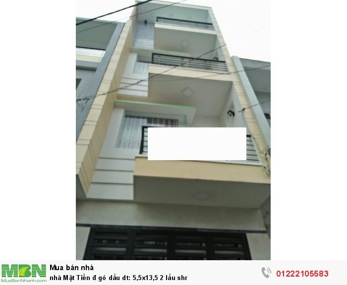 Nhà Mặt Tiền đ gò dầu dt: 5,5x13,5 2 lầu  shr