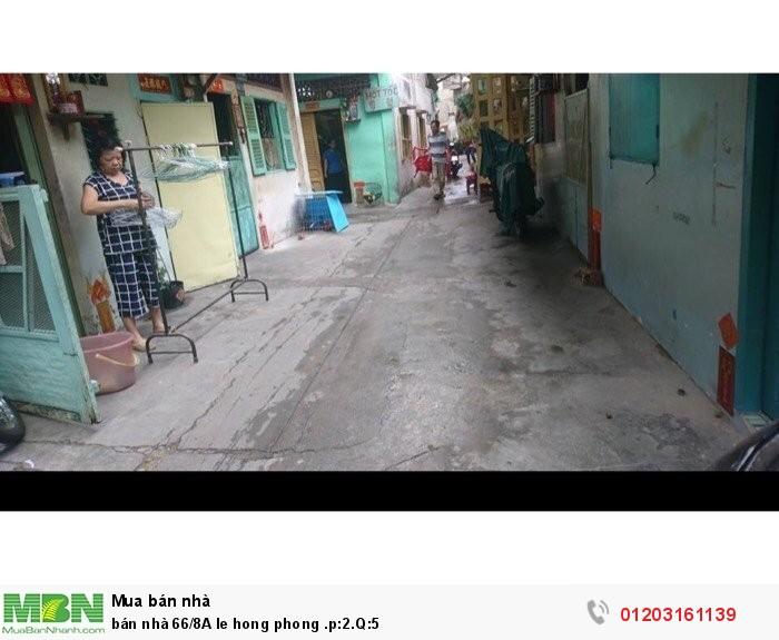 Bán nhà 66/8 A Lê Hồng Phong .p:2.Q:5