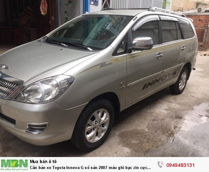 Cần bán xe Toyota Innova G số sàn 2007 màu ghi bạc zin cực chất