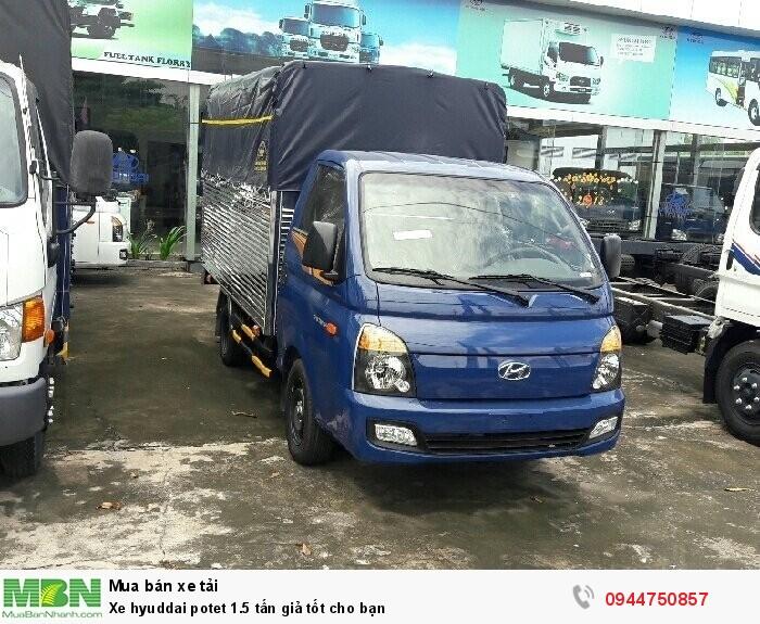 Xe Hyundai Porter 1.5 tấn giả tốt cho bạn 2