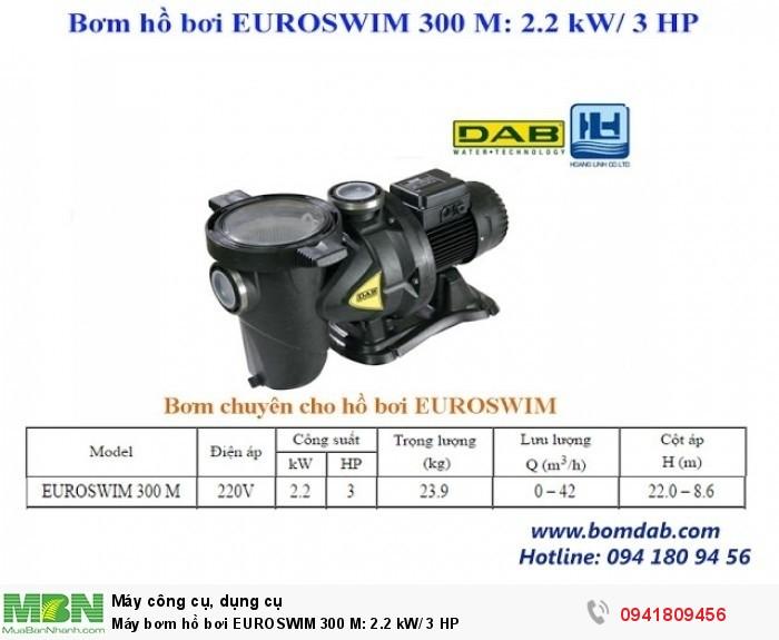 Máy bơm hồ bơi EUROSWIM 300 M: 2.2 kW/ 3 HP