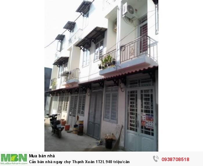 Cần bán nhà ngay chợ Thạnh Xuân 1T2L