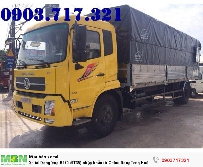 Xe tải Dongfeng B170 (9T35) nhập khẩu từ China.DongFeng Hoàng Huy B170 9350Kg 2