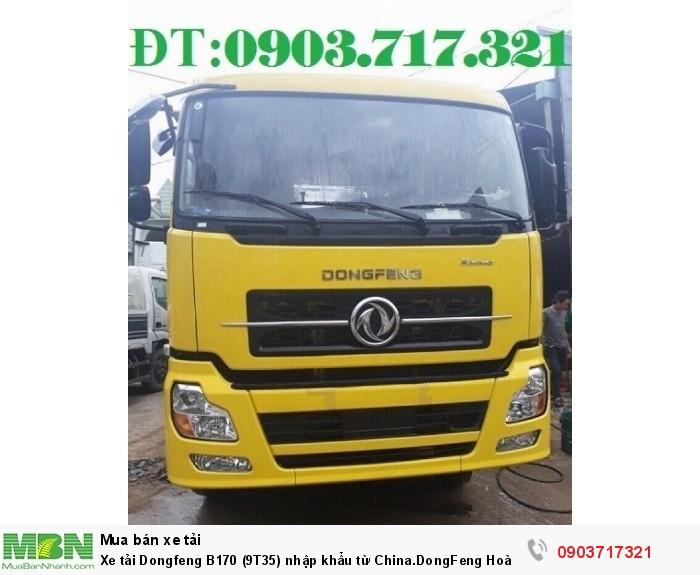 Xe tải Dongfeng B170 (9T35) nhập khẩu từ China.DongFeng Hoàng Huy B170 9350Kg 3