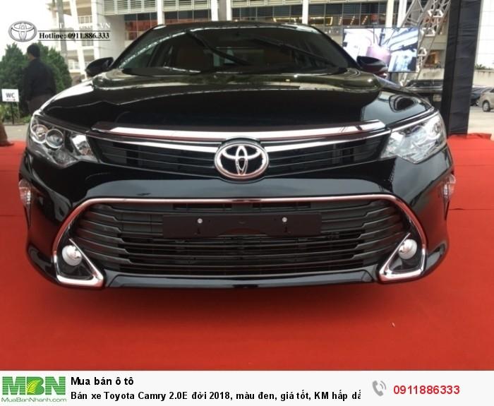 Bán xe Toyota Camry 2.0E đời 2018, màu đen, giá tốt, KM hấp dẫn, trả góp lãi suất thấp