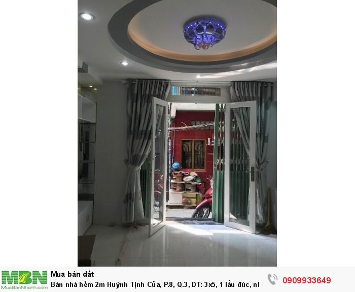 Bán nhà hẻm 2m Huỳnh Tịnh Của, P.8, Q.3, DT: 3x5, 1 lầu đúc, nhà đẹp