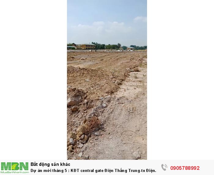 Dự án mới tháng 5 : KĐT central gate Điện Thắng Trung - tx Điện Bàn - QN