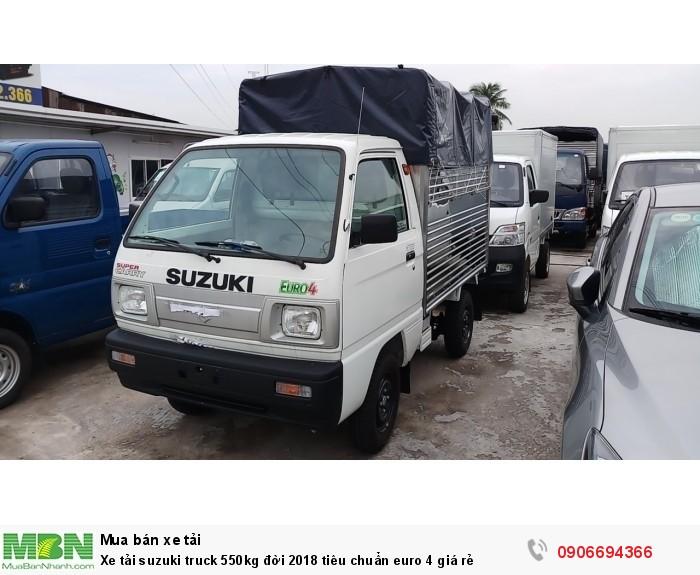 Xe tải suzuki truck 550kg đời 2018 tiêu chuẩn euro 4 giá rẻ