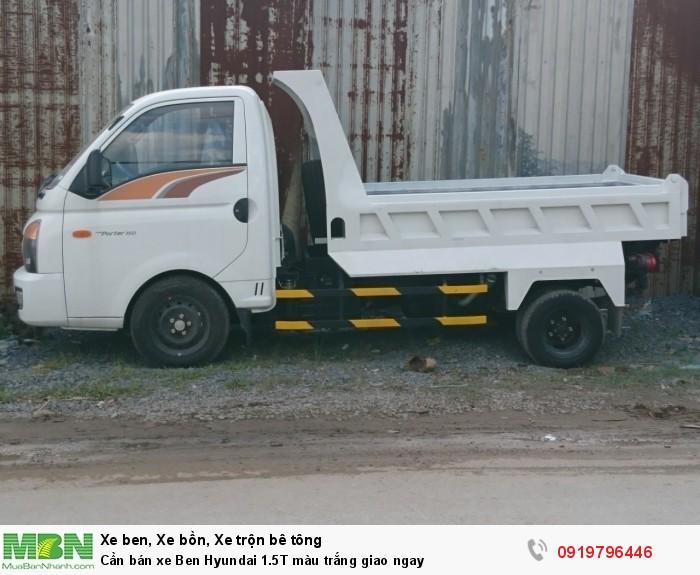 Cần bán xe Ben Hyundai 1.5T màu trắng giao ngay