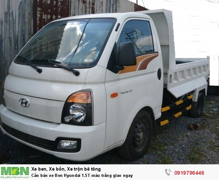 Cần bán xe Ben Hyundai 1.5T màu trắng giao ngay 2
