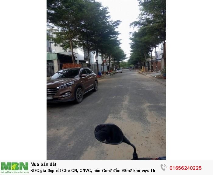 KDC giá đẹp rẻ! Cho CN, CNVC, nền 75m2 đến 90m2 khu vực Thuận An