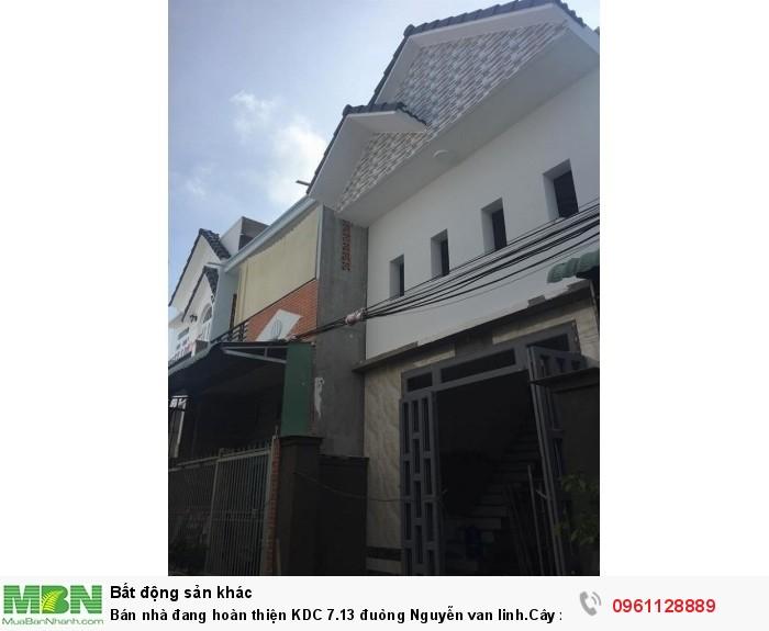 Bán nhà đang hoàn thiện KDC 7.13 đuòng Nguyễn van linh.Cây xang 999 vào 200m