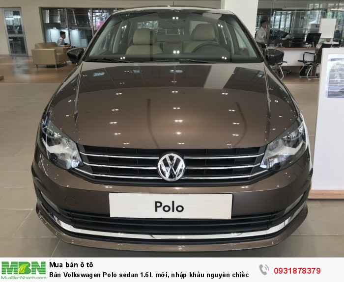 Bán Volkswagen Polo sedan 1.6L mới, nhập khẩu nguyên chiếc, hỗ trợ vay 80% giá trị xe 0